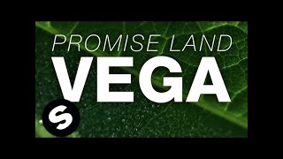 Promise Land - Vega (Original Mix)