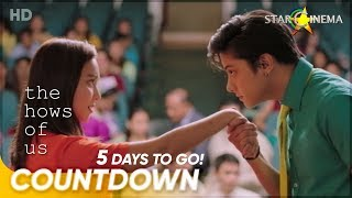 5 Days to Go! | 'The Hows of Us' | Kathryn Bernardo and Daniel Padilla