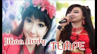 Jihan Audy lagu terbaru TEMPE