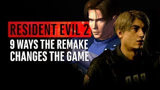 Resident Evil 2 | 9 Ways The REMAKE Changes The Game