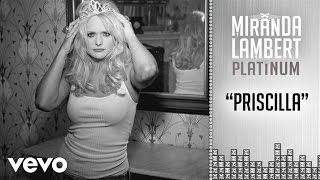 Miranda Lambert Priscilla
