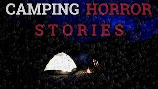 8 True Scary Camping Stories
