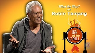Robin Tamang (Singer) | What The Flop | 18 July 2019