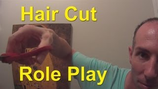 Hair Cut Role Play - ASMR