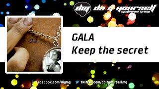 Watch Gala Keep The Secret video
