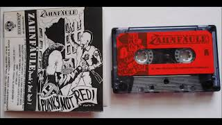 Zahnfäule --  Full Demo Tape - Punk`s not Red! (1996)