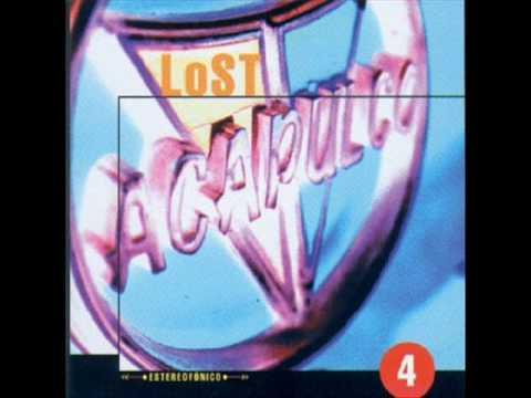 Lost Acapulco - Mi Sin Goggles
