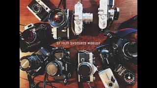 My First Film Shooters Meetup in SF! (2018)
