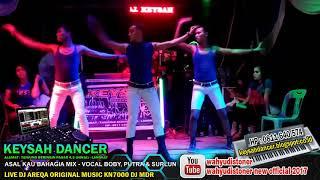 DJ KEYSAH TIMMY TRUMPET BREAKBEAT Live DJ AREQA vs ASAL KAU BAHAGIA MIX KN7000  KEYSAH DANCER 2018