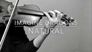 Download Lagu Imagine Dragons - NATURAL - Acoustic Violin Cover Gratis STAFABAND