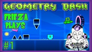 I CANT STOP SINGING! FRIEZA PLAYS GEOMETRY DASH 1!