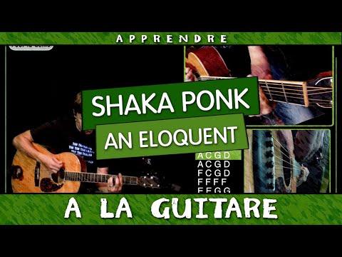 Apprendre Shaka Ponk - An Eloquent à la guitare