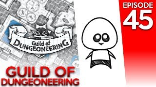 Guild of Dungeoneering 45: A Second Chance