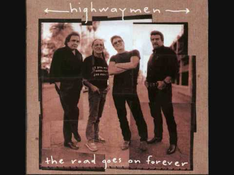 Highwaymen - Here Comes That Rainbow Again