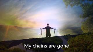 Amazing Grace - My Chains Are Gone