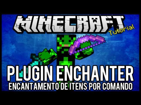 [Tutorial]Enchanter - Encantamento de Itens por Comando Minecraft