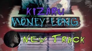 Kizaru - Money long (караоке)
