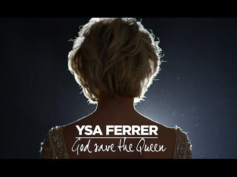 Ysa Ferrer God Save The Queen pop music videos 2016