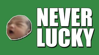 Forsen is Never Lucky