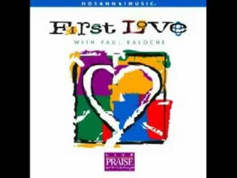Paul Baloche - First Love