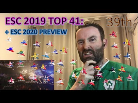 Eurovision 2019 top 41 Review (+ESC 2020 Preview): 39th