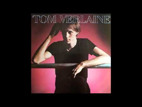 Tom Verlaine - The Grip of Love