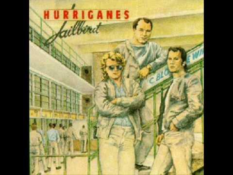 Hurriganes - Jailbird
