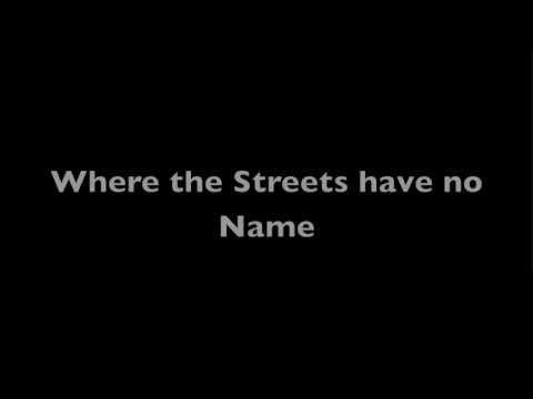 Where the Streets Have No Name U2 Lyrics