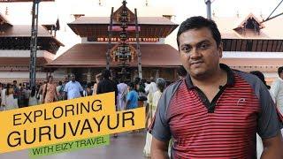 Tech Travel Eat Guruvayur Travel Guide in Malayalam - How to avoid long queue in Guruvayur Temple?