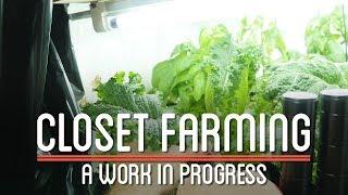Closet Farming   How to Make Everything