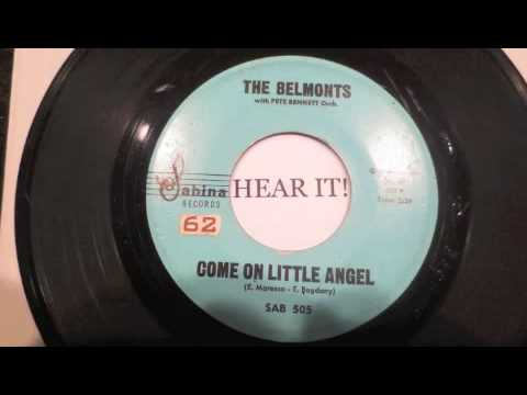 THE BELMONTS COME ON LITTLE ANGEL