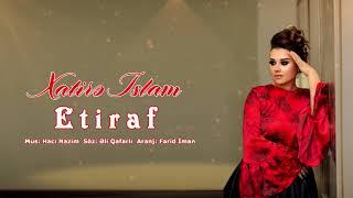 Xatirə İslam - Etiraf (2018)