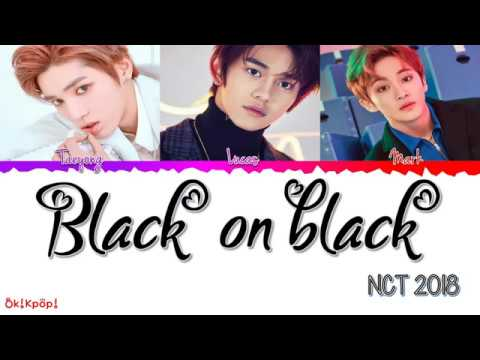 NCT 2018 – Black on Black Color Coded Lyrics(HAN/ROM/ENG) by Ok! Kpop!