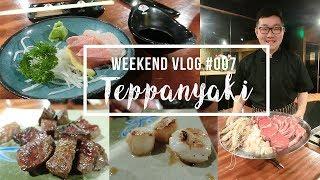 Weekend Vlog #007 | When your friend is a Japanese Teppanyaki chef | foodie | theLittleSarah