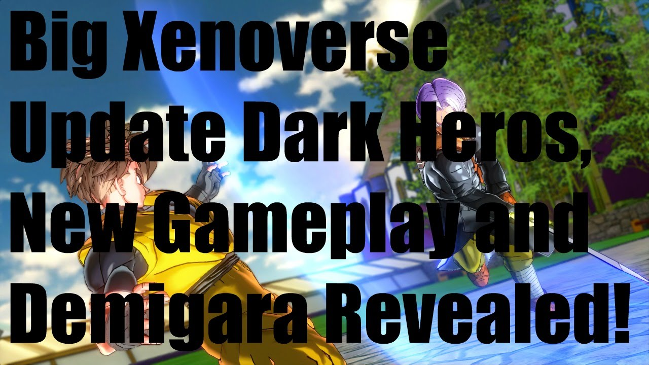 Big Xenoverse Update Dark
