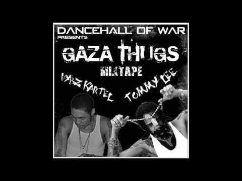 Vybz Kartel & Tommy Lee - Gaza Thugs Mixtape