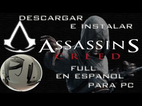 Descargar e Instalar Assassins Creed  1 Full en español para pc HD