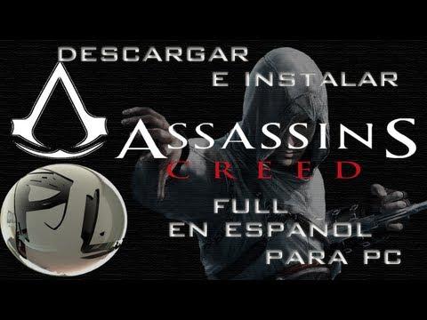 Descargar e Instalar Assassins Creed  1 Full en español para pc HD
