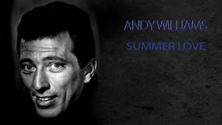 Watch Andy Williams Summer Love video