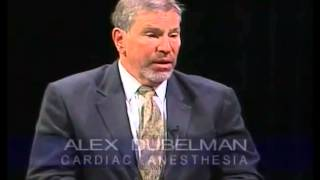 Your Health with David Morwood, MD - 3.23.09 - Alex Dubelman, MD (Cardiac Anesthesia)