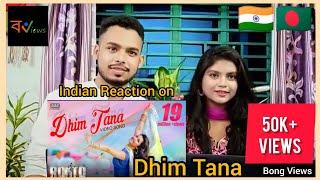 Indian reacts on Bangladeshi movie video song | Dhim Tana | Porimoni | Roshan Rikto | Rokto