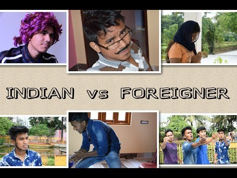 Indian Vs Foreigner | Funny Video | Comedy Video | By #Goofy Guys
