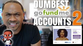 DUMBEST GoFundMe CAMPAIGN 2016 (pt 2) | PRINCE FUNERAL