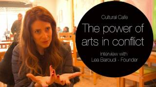 Cultural Cafe - The power of arts in conflict