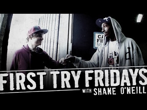 Shane O'neill - First Try Friday