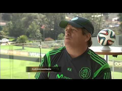 LA ENTREVISTA POR ADELA 15 MAYO 2014 MIGUEL HERRERA D.T. SELECCION MEXICANA DE FUTBOL