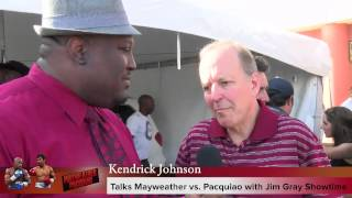 video I caught up with Showtime ringside reporter Jim Grey at the Mayweather Boxing Club to discuss Mayweather vs. Pacquiao and what to expect fight weekend of the biggest fight in boxing history...