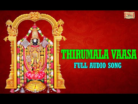 Thirumala Vaasa | Most Popular Venkateswara Song video