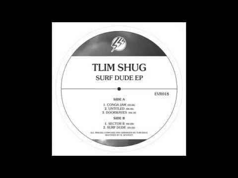 Tlim Shug - Doorwaves