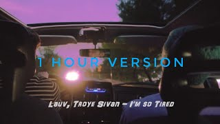Lauv Troye Sivan I 39 M So Tired 1 Hour Version